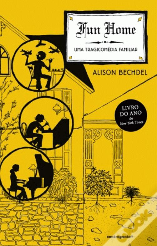 Fun Home - Uma Tragicomédia Familiar de Alison Bechdel €10 Bertrand.pt