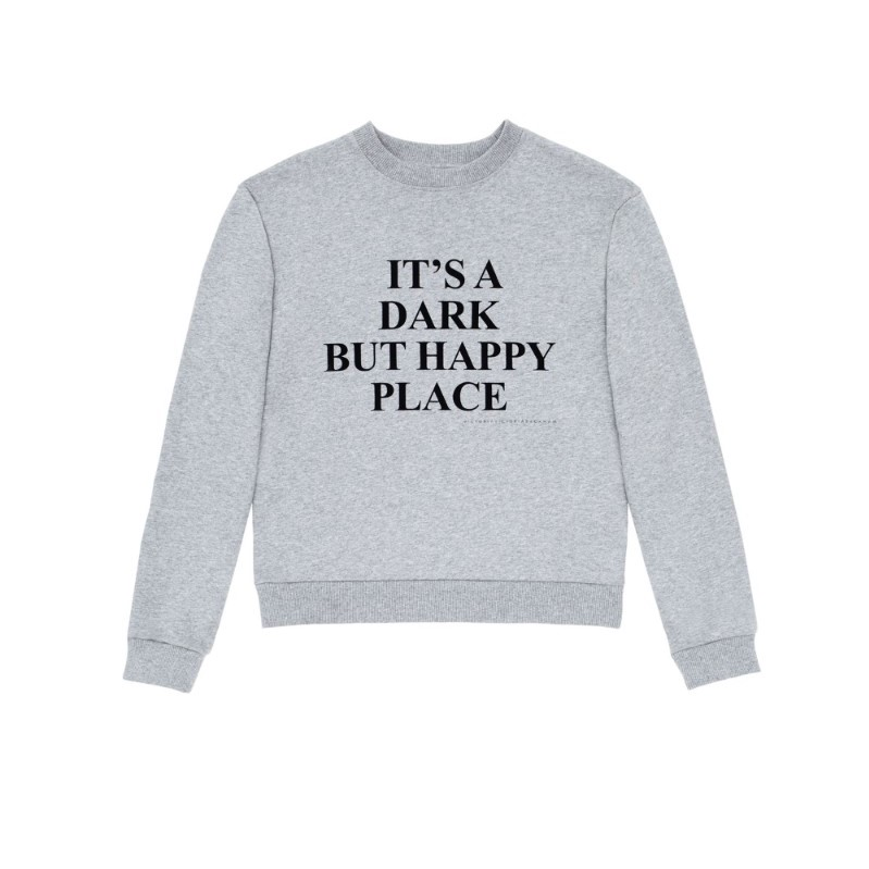 Sweatshirt Dark But Happy Place, € 210